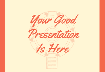 Content how to make a good presentation