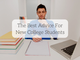 Post the best advice for new college students