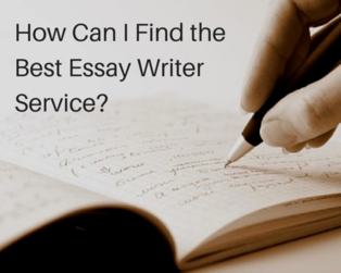 Content how can i find the best essay writer service